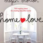 Megan Morton Home Love cover